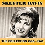 Skeeter Davis The Collection 1960-1962