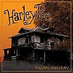 Harley Poe Pagan Holiday