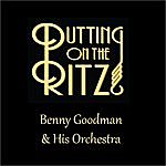 Benny Goodman & His Orchestra Putting On The Ritz