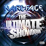 Hardface The Ultimate Showdown