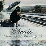 Claudio Arrau Chopin: Sonata No. 3 & Fantasy, Op. 49