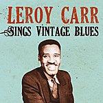 Leroy Carr Leroy Carr Sings Vintage Blues