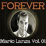 Mario Lanza Forever Mario Lanza, Vol. 1