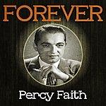 Percy Faith Forever Percy Faith