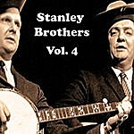 The Stanley Brothers Stanley Brothers, Vol. 4