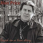 Alan Price Based On A True Story