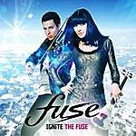 Fuse Ignite The Fuse