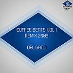 Del Gado Coffee Beats, Vol. 1 (Remix 2003)