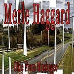 Merle Haggard Okie From Muskogee