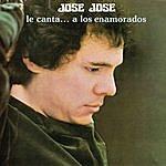 José José Jose José Le Canta.... A Los Enamorados