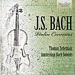 Thomas Zehetmair J.S. Bach: Violin Concertos