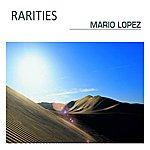 Mario Lopez Rarities (Digitally Unreleased Mixes)