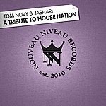 Tom Novy A Tribute To House Nation