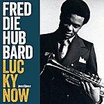 Freddie Hubbard Lucky Now