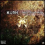 Kush Sell Your Soul