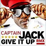 Captain Jack Give It Up (Remix)