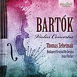 Thomas Zehetmair Bartók: Violin Concertos