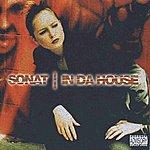 Sonat In Da House