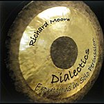 Richard Moore Dialectics: Expressions In Solo Percussion