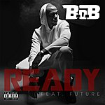 Cover Art: Ready [Feat. Future]