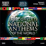 Slovak Radio Symphony Orchestra The Complete National Anthems Of The World (2013 Edition), Vol. 4
