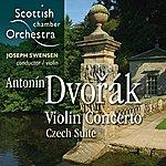 Antonin Dvorák Dvorák: Violin Concerto & Czech Suite