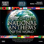 Slovak Radio Symphony Orchestra The Complete National Anthems Of The World (2013 Edition), Vol. 9
