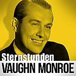 Vaughn Monroe Sternstunden