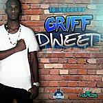 Griff Dweet - Single