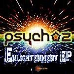 Psychoz Enlightenment Ep