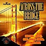 Mad Cobra Across The Bridge - Single
