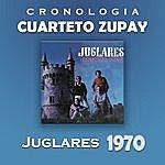 Cuarteto Zupay Cuarteto Zupay Cronología - Juglares (1970)