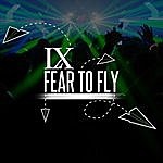 LX Fear To Fly - Single