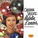 Caterina Valente Melodie D'amour (Great Continental Hits - Stanley Black With Piano & Orchestra)
