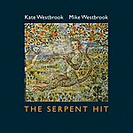 Mike Westbrook The Serpent Hit
