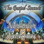 Mahalia Jackson The Gospel Sounds Of Mahalia Jackson