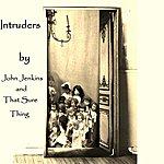 John Jenkins Intruders