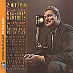 Zoot Sims Zoot Sims And The Gershwin Brothers [Original Jazz Classics Remasters]