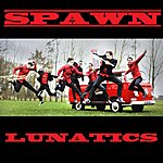 Spawn Lunatics