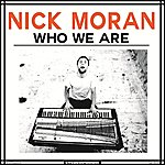 Nick Moran Who We Are
