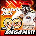 Captain Jack The 90's Mega Party
