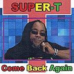 Super Come Back Again