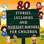 Jessie 80 Stories, Lullabies And Nursery Rhymes For Children, Vol. 2 (To Improve Your French Speaking)