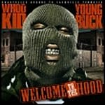 Young Buck Welcome To The Hood