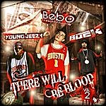 Young Buck There Will Be Blood Vol 2