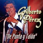 Gilberto Perez De Punta Y Talon