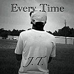 J.T. Every Time - Single