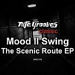 Mood II Swing The Scenic Route Ep