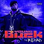 Young Buck The Rehab Screwed