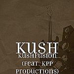 Kush Kushfusion (Feat. Kpp Productions)